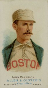 For a period of time John Clarkson, Kelly's teammate in Chicago and Boston, was as dominant of a pitcher as there was anywhere. From 1885 until 1892 he averaged 36 wins per season and pitched nearly 500 innings annually.