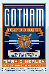 Gotham-Baseball-New-Yorks-All-Time-Team-Healey