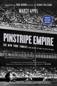 Pinstripe Empire by Marty Appel Updated